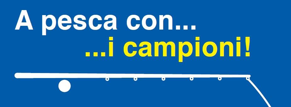 A-PESCA-COI-CAMPIONI